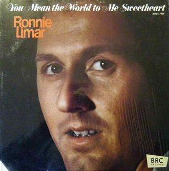 Ronnie Limar - You Mean The World To Me Sweetheart (LP)