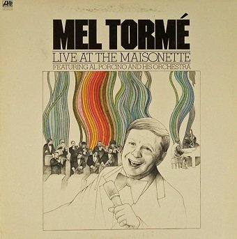 Mel Tormé Featuring Al Porcino And His Orchestra - Live At The Maisonette (LP)