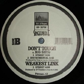 Singapore - Boston / Don't Touch / Weakest Link (12'')
