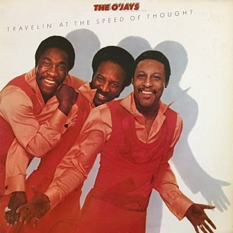 The O'Jays - Travelin' At The Speed Of Thought (LP)
