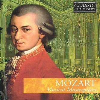 Mozart - Musical Masterpieces (CD)