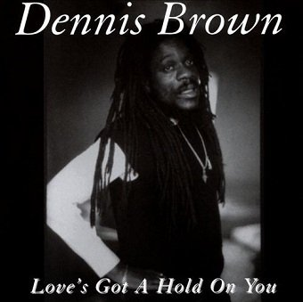 Dennis Brown - Love's Got A Hold On You (CD)