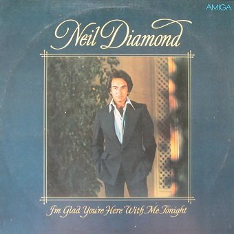 Neil Diamond - I'm Glad You're Here With Me Tonight (LP)