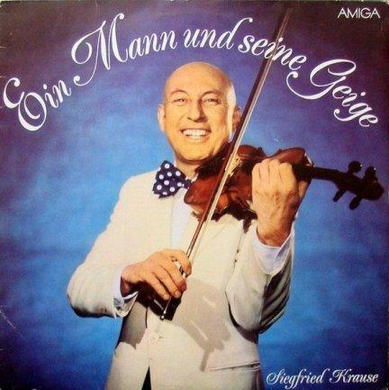 Siegfried Krause - Ein Mann Und Seine Geige (LP)