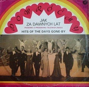 Piosenki Z Programu Telewizyjnego - Powróćmy Jak Za Dawnych Lat - Hits Of The Days Gone-By (2LP)