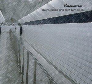 Ramona - Mornington Crescent Now Open (CD)