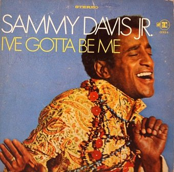 Sammy Davis Jr. - I've Gotta Be Me (LP)
