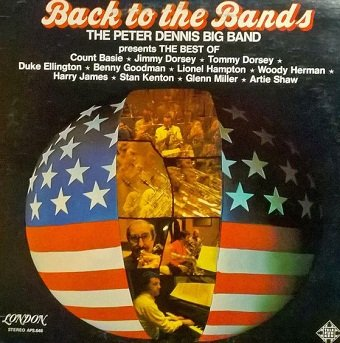 The Peter Dennis Big Band - Back To The Bands (LP)