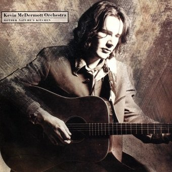 Kevin McDermott Orchestra - Mother Nature's Kitchen (LP)
