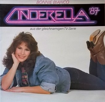 Bonnie Bianco - Cinderella '87 (LP)