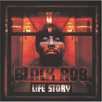 Black Rob - Life Story (CD)