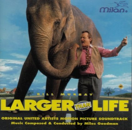 Miles Goodman - Larger Than Life (Original United Artists Motion Picture Soundtrack) (CD)
