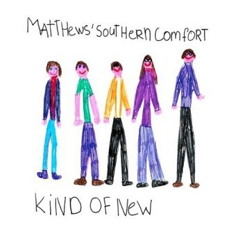 Matthews Southern Comfort - Kind Of New (CD)