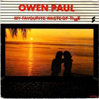 Owen Paul - My Favourite Waste Of Time (7'')