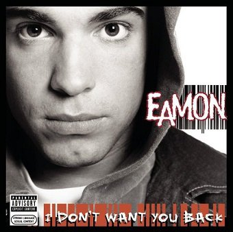 Eamon - I Don't Want You Back (CD)