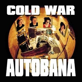 Cold War - Autobana (CD)