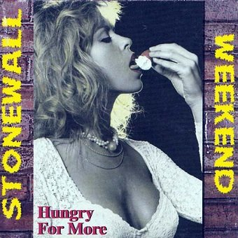Stonewall Weekend - Hungry For More (CD)