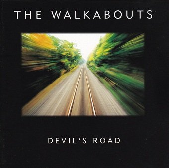 The Walkabouts - Devil's Road (CD)