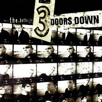 3 Doors Down - The Better Life (CD)