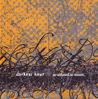 Darkest Hour - So Sedated, So Secure (CD)