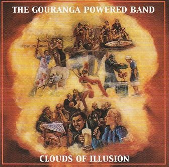 The Gouranga Powered Band - Clouds Of Illusion (CD)