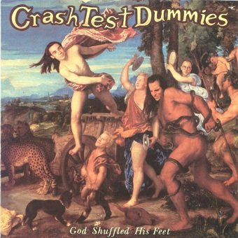 Crash Test Dummies - God Shuffled His Feet (CD)