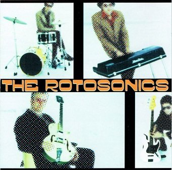 Rotosonics - The Rotosonics (CD)