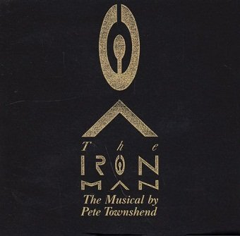 Pete Townshend - The Iron Man (The Musical By Pete Townshend) (CD)