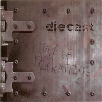 Diecast - Day Of Reckoning (CD)