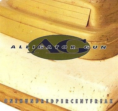 Alligator Gun - Onehundredpercentfreak (CD)