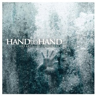 Hand To Hand - Breaking The Surface (CD)