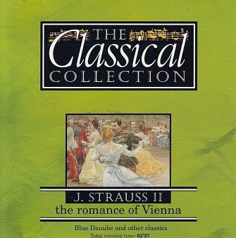 J. Strauss - II - The Romance Of Vienna (The Classical Collection) (CD)