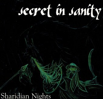 Secret In Sanity - Sharidian Nights (CD)