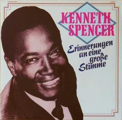 Kenneth Spencer - Erinnerungen An Eine Große Stimme (LP)
