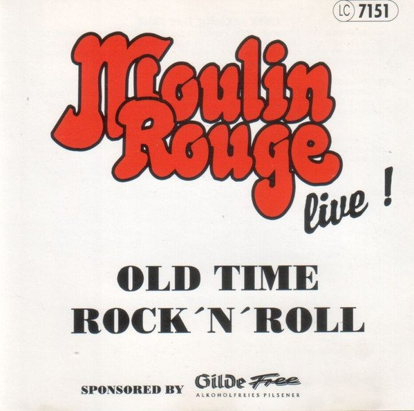 Moulin Rouge - Old Time Rock N Roll (CD)