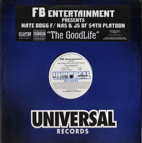 Nate Dogg / Nas / JS - The Good Life (12'')