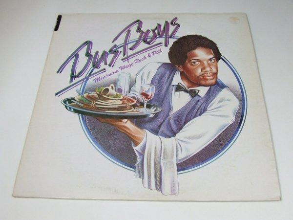 Bus Boys - Minimum Wage Rock & Roll (LP)