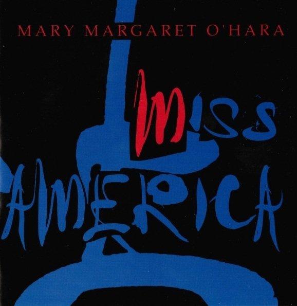 Mary Margaret O'Hara - Miss America (CD)
