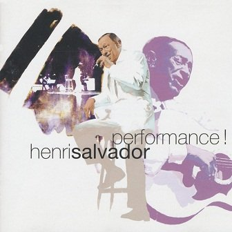 Henri Salvador - Performance! (CD)