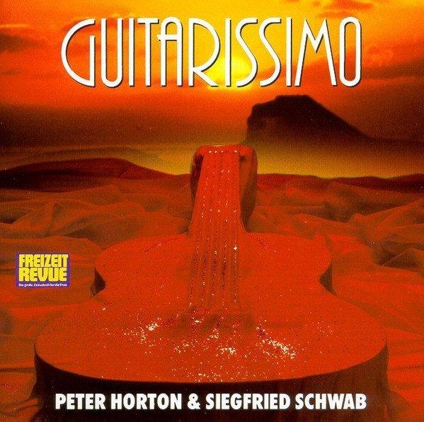 Peter Horton & Siegfried Schwab - Guitarissimo (CD)