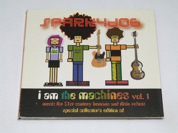 Sparkydog - I am the machines Vol. 1 (CD)