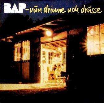BAP - Vun Drinne Noh Drusse (LP)