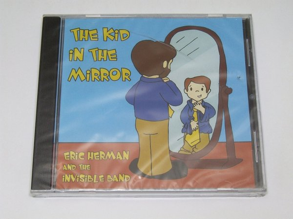 Eric Herman And Invisible Band - The Kind In The Mirror (CD)