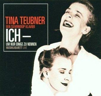Tina Teubner - Ich - Um Nur Einige Zu Nennen (2CD)