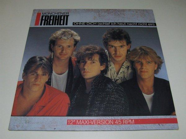 """Münchener Freiheit - Ohne Dich (Schlaf' Ich Heut Nacht Nicht Ein) (12"""" Maxi-Version) (12'')"""