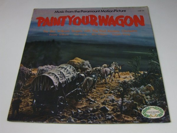 The Rita Williams Singers with The Paul Masters Orchestra - Music From The Paramount Motion Picture Paint Your Wagon (LP)