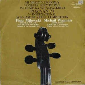 Piotr Milewski And Michaił Wajman Play Wieniawski, Prokofiev - 7th International Wieniawski Violin Competition Poznań '77 (LP)
