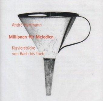 Andre Hartmann - Millionen Fur Melodien (CD)