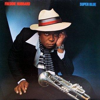Freddie Hubbard - Super Blue (LP)