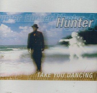 Hunter - Take You Dancing (CD)